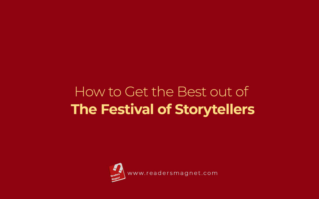 How To Get The Best Out Of The Festival Of Storytellers
