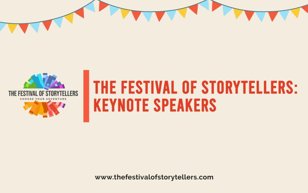 The Festival of Storytellers: Keynote Speakers