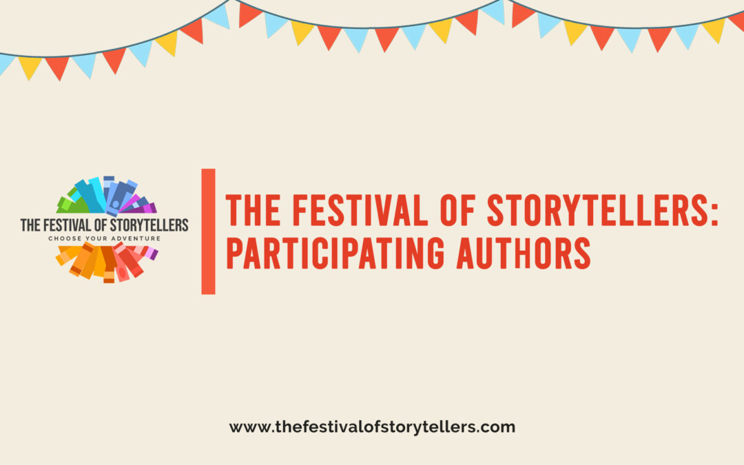 The Festival of Storytellers: Participating Authors