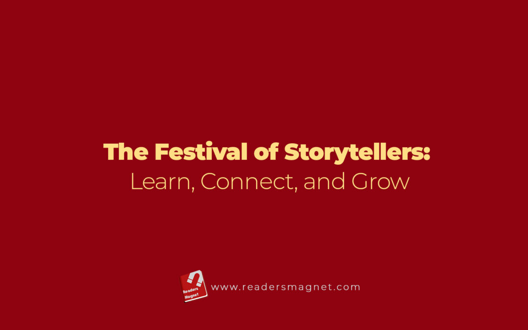 The Festival of Storytellers: Learn, Connect, and Grow
