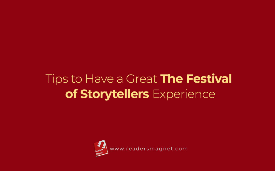 Tips To Have A Great The Festival Of Storytellers Experience