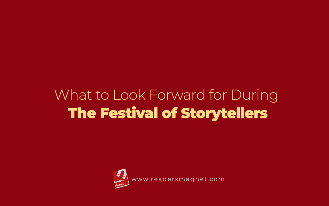 What To Look Forward For During The Festival Of Storytellers