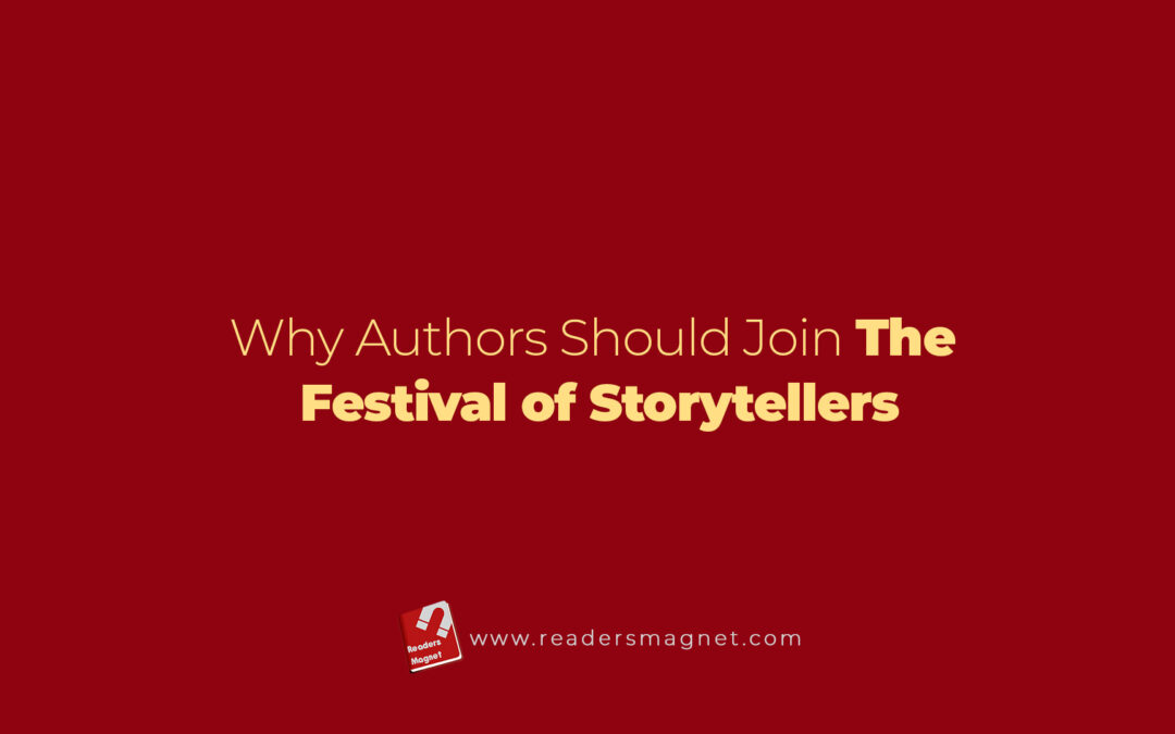 Why Authors Should Join The Festival Of Storytellers