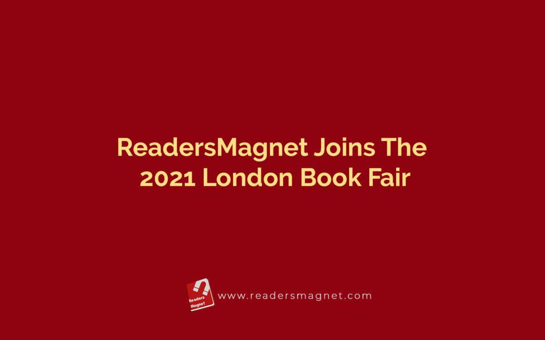 ReadersMagnet Joins The 2021 London Book Fair
