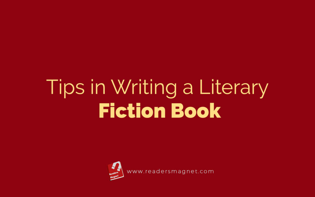 Tips in Writing a Literary Fiction Book